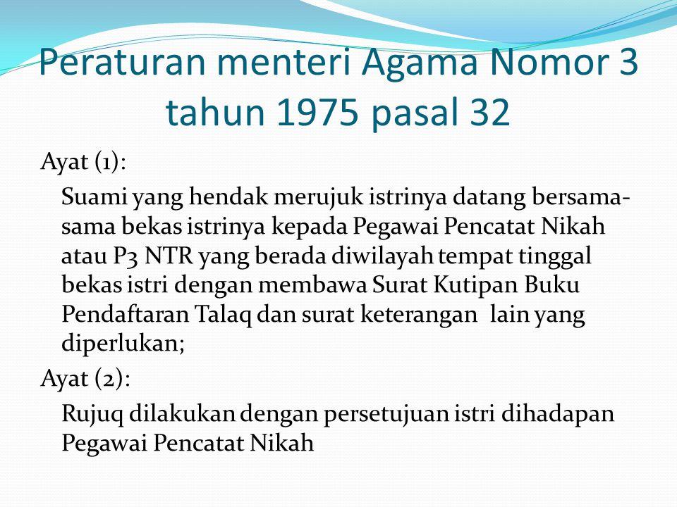 Peraturan menteri Agama Nomor 3 tahun 1975 pasal 32