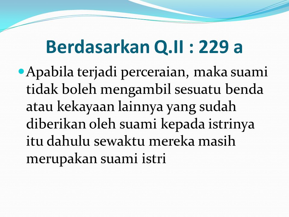 Berdasarkan Q.II : 229 a
