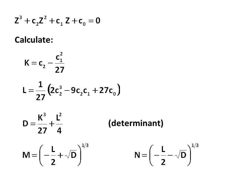 Calculate: (determinant)