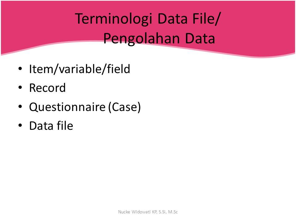Terminologi Data File/ Pengolahan Data