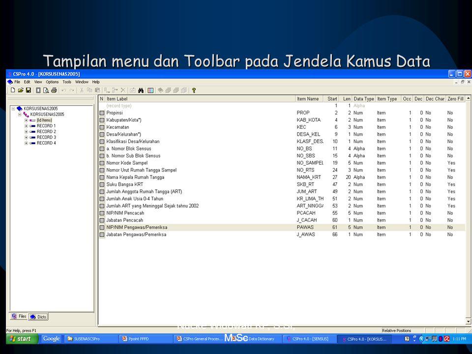 Tampilan menu dan Toolbar pada Jendela Kamus Data