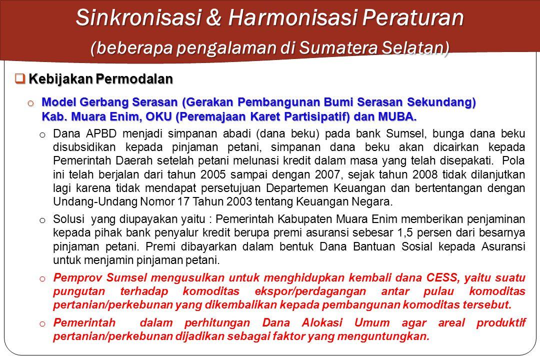 Sinkronisasi & Harmonisasi Peraturan (beberapa pengalaman di Sumatera Selatan)