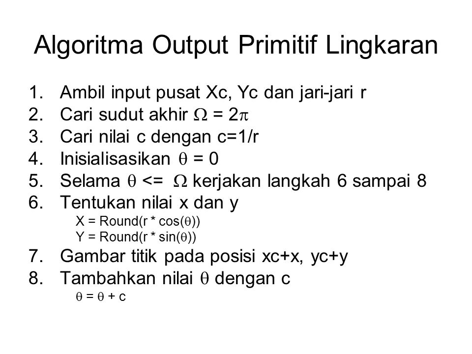 Algoritma Output Primitif Lingkaran