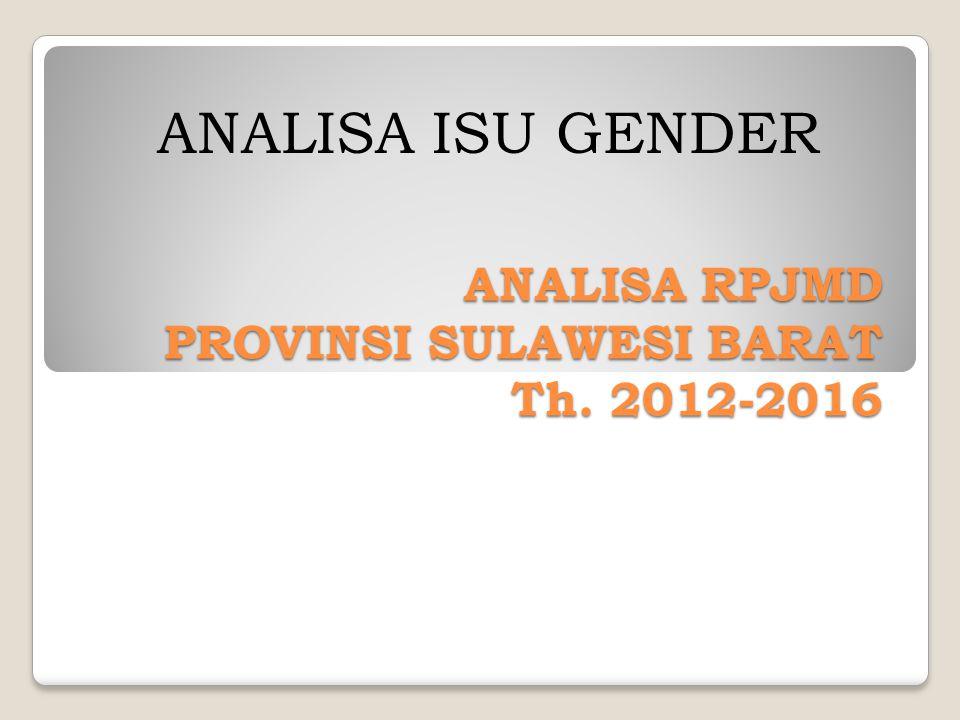 ANALISA RPJMD PROVINSI SULAWESI BARAT Th. 2012-2016