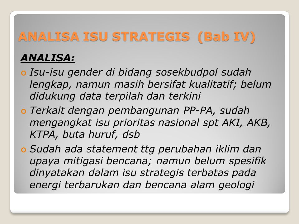 ANALISA ISU STRATEGIS (Bab IV)
