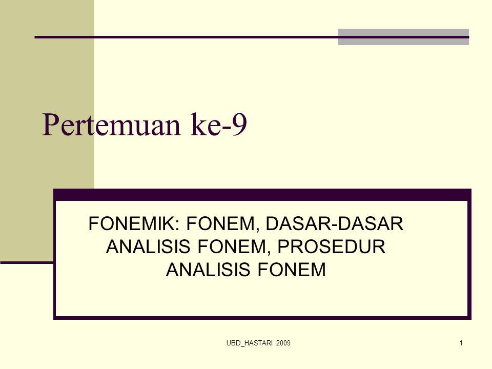 FONEMIK: FONEM, DASAR-DASAR ANALISIS FONEM, PROSEDUR ANALISIS FONEM