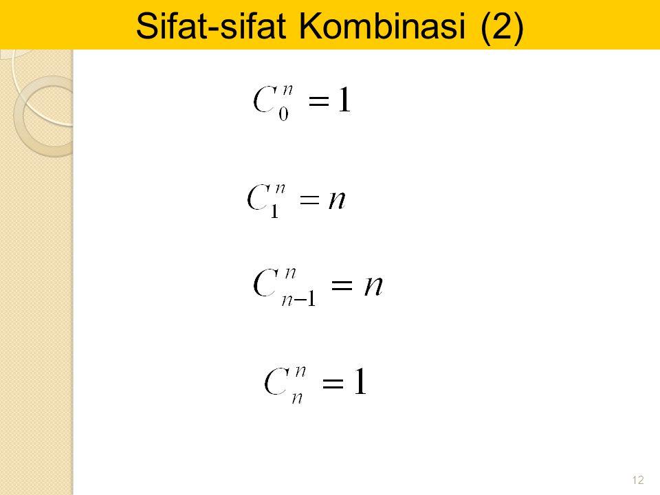 Sifat-sifat Kombinasi (2)