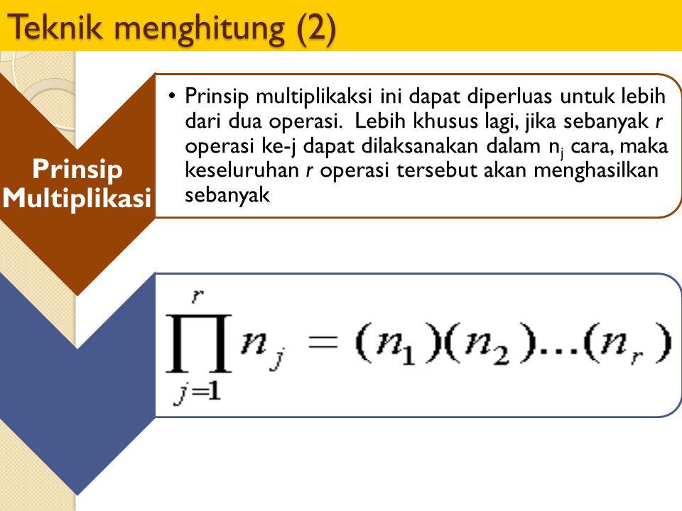 Teknik menghitung (2) Prinsip Multiplikasi