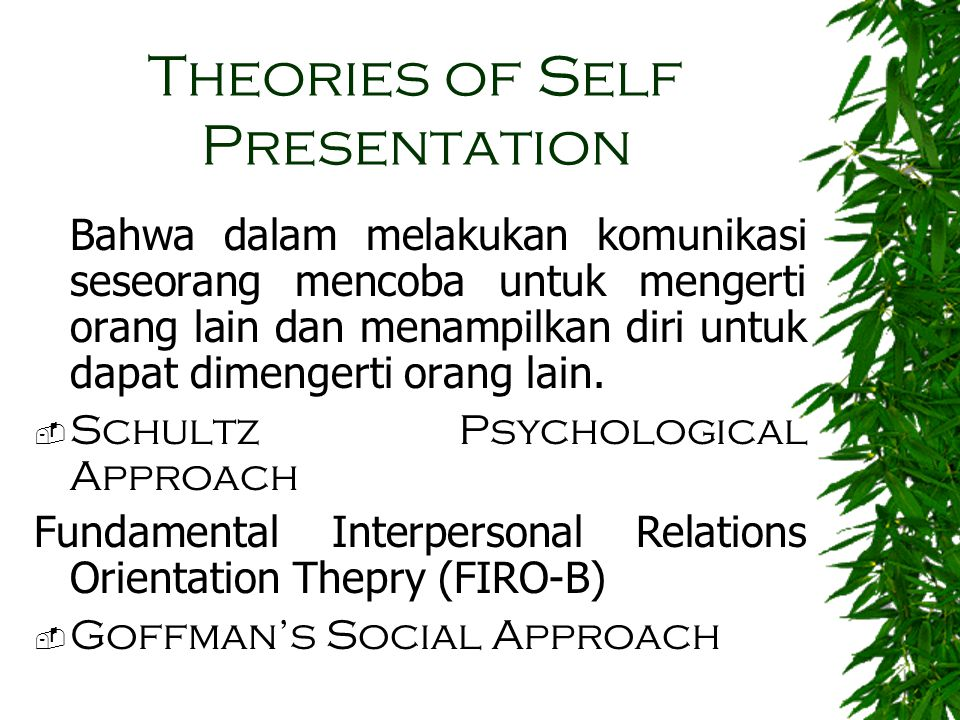 Theories of Self Presentation