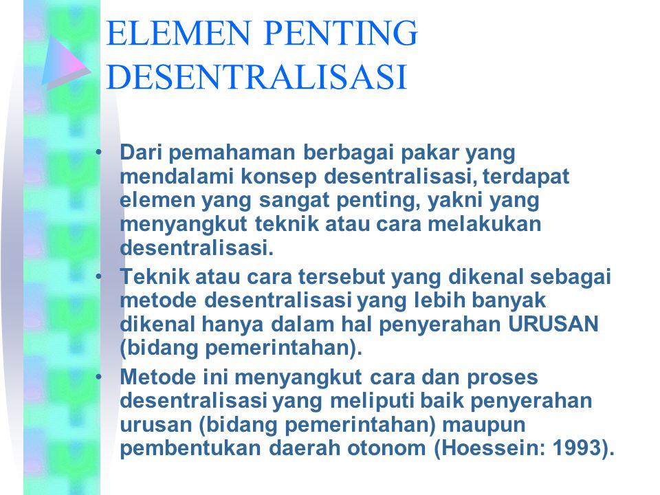 ELEMEN PENTING DESENTRALISASI