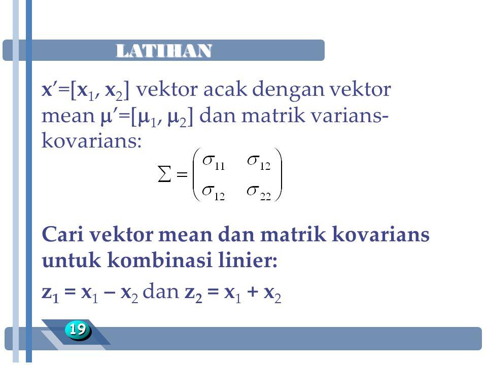 Cari vektor mean dan matrik kovarians untuk kombinasi linier: