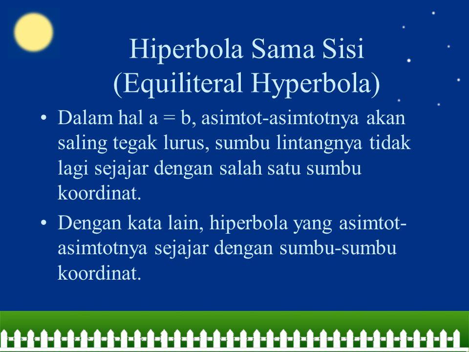Hiperbola Sama Sisi (Equiliteral Hyperbola)