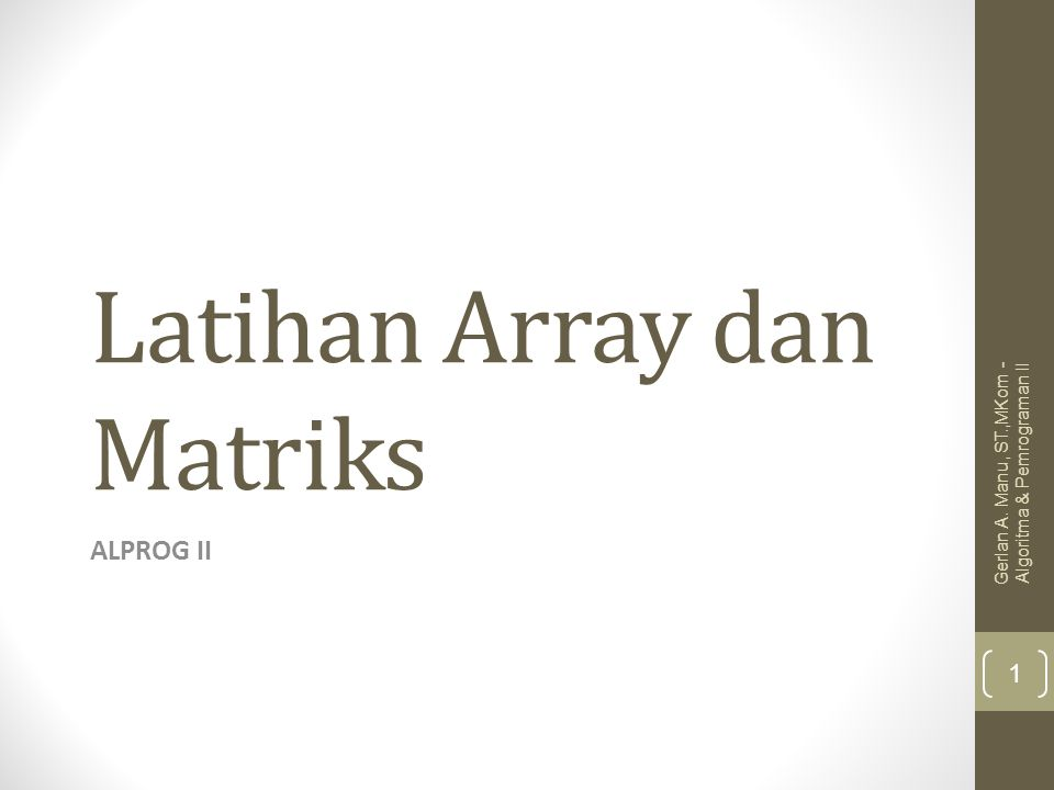 Latihan Array dan Matriks
