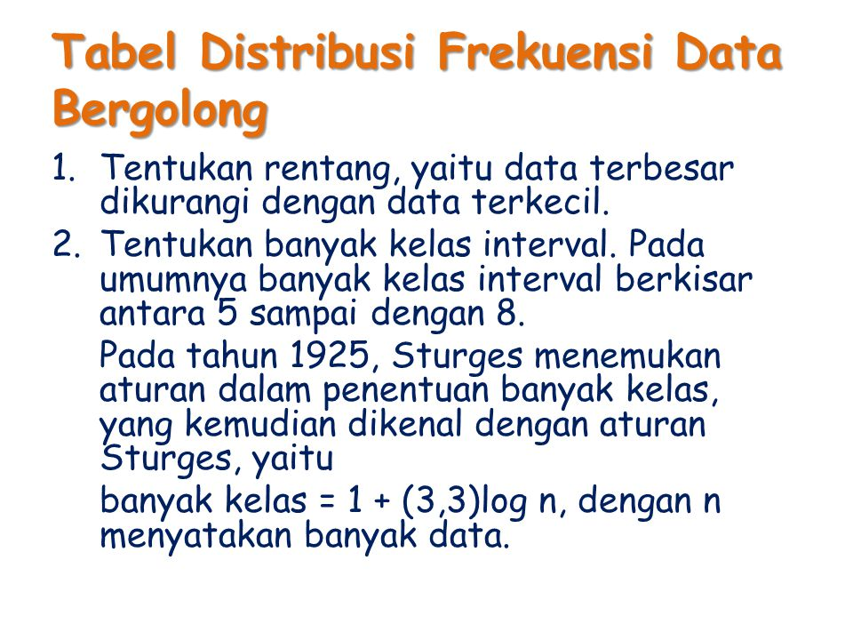Tabel Distribusi Frekuensi Data Bergolong