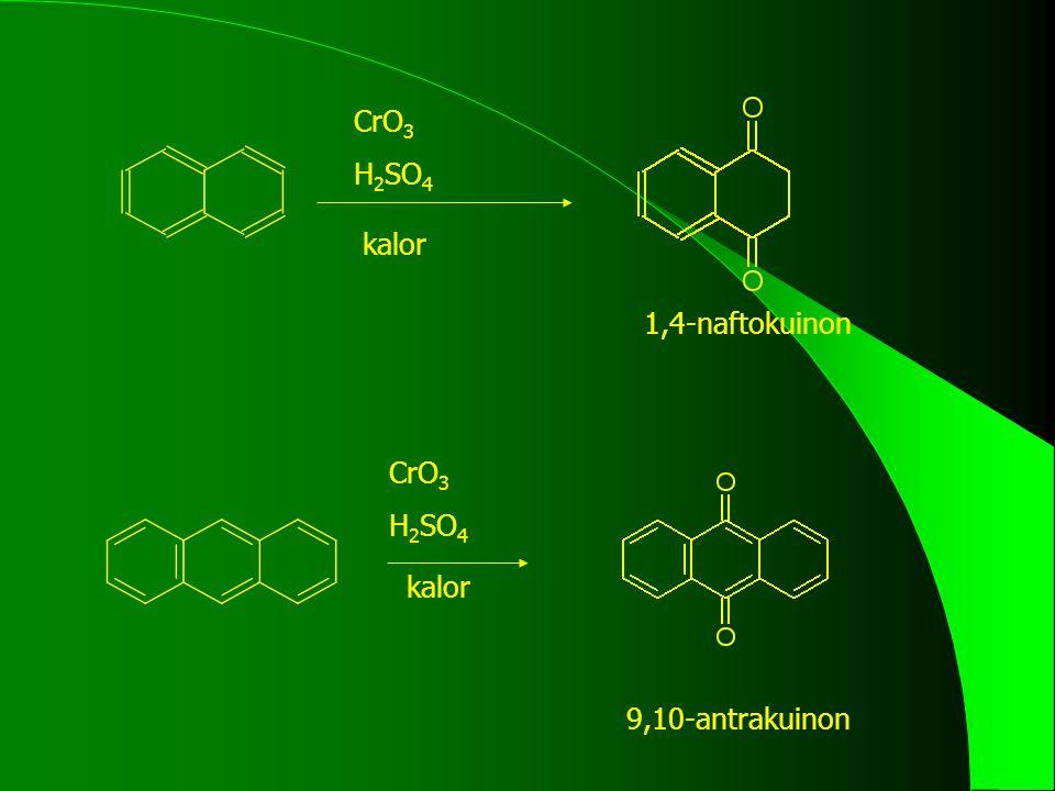 CrO3 H2SO4 kalor 1,4-naftokuinon CrO3 H2SO4 kalor 9,10-antrakuinon