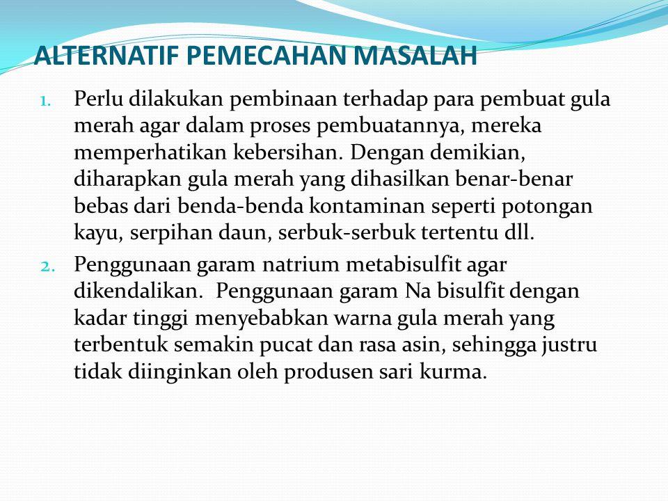 ALTERNATIF PEMECAHAN MASALAH