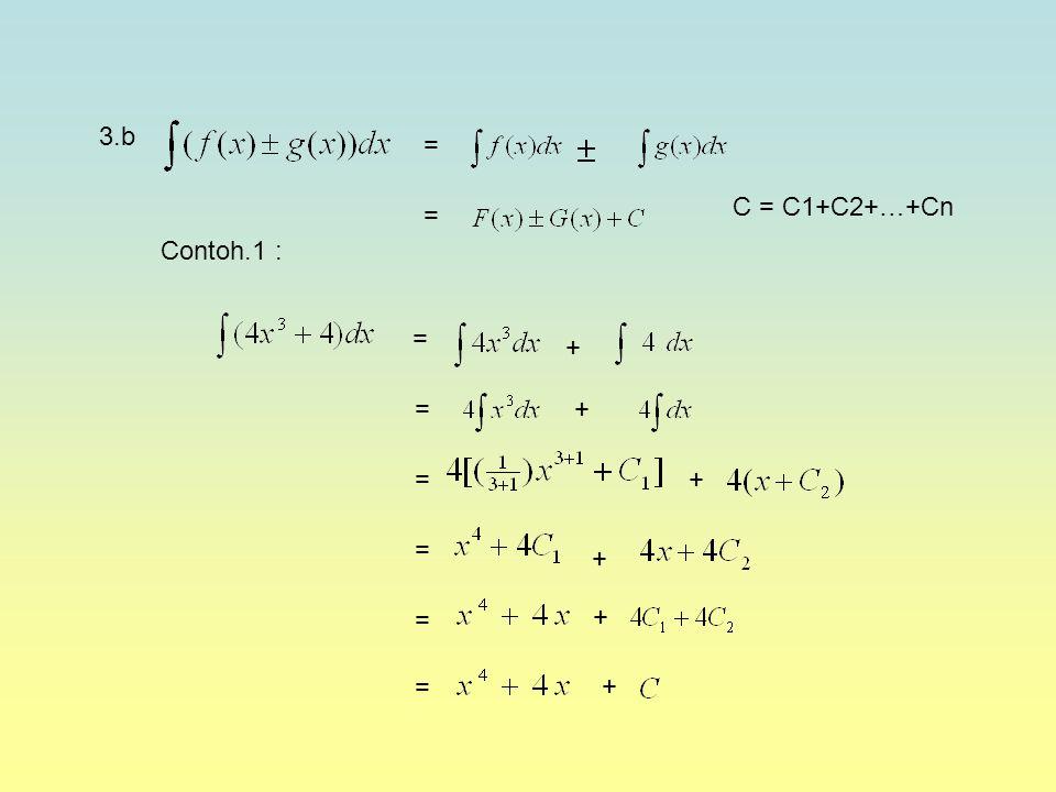 3.b = C = C1+C2+…+Cn = Contoh.1 : = + = + = + = + = + = +