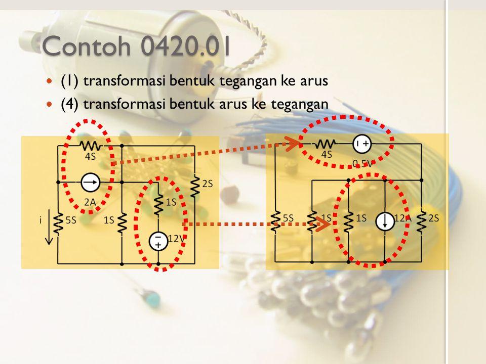 Contoh 0420.01 (1) transformasi bentuk tegangan ke arus