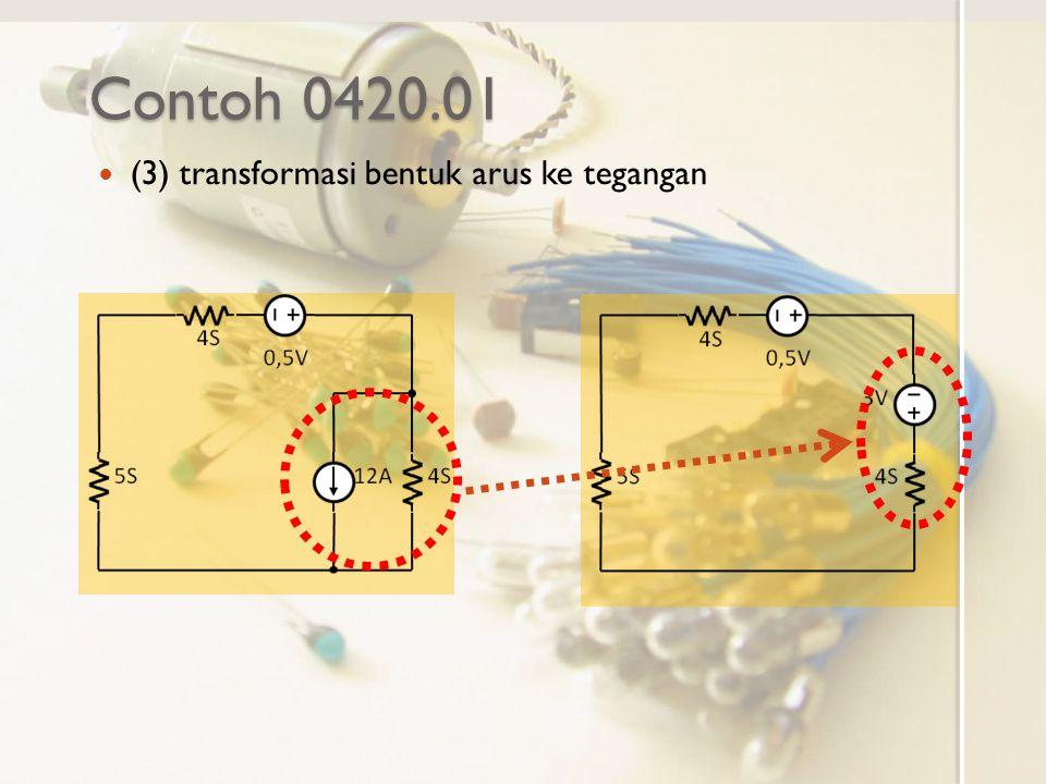 Contoh 0420.01 (3) transformasi bentuk arus ke tegangan