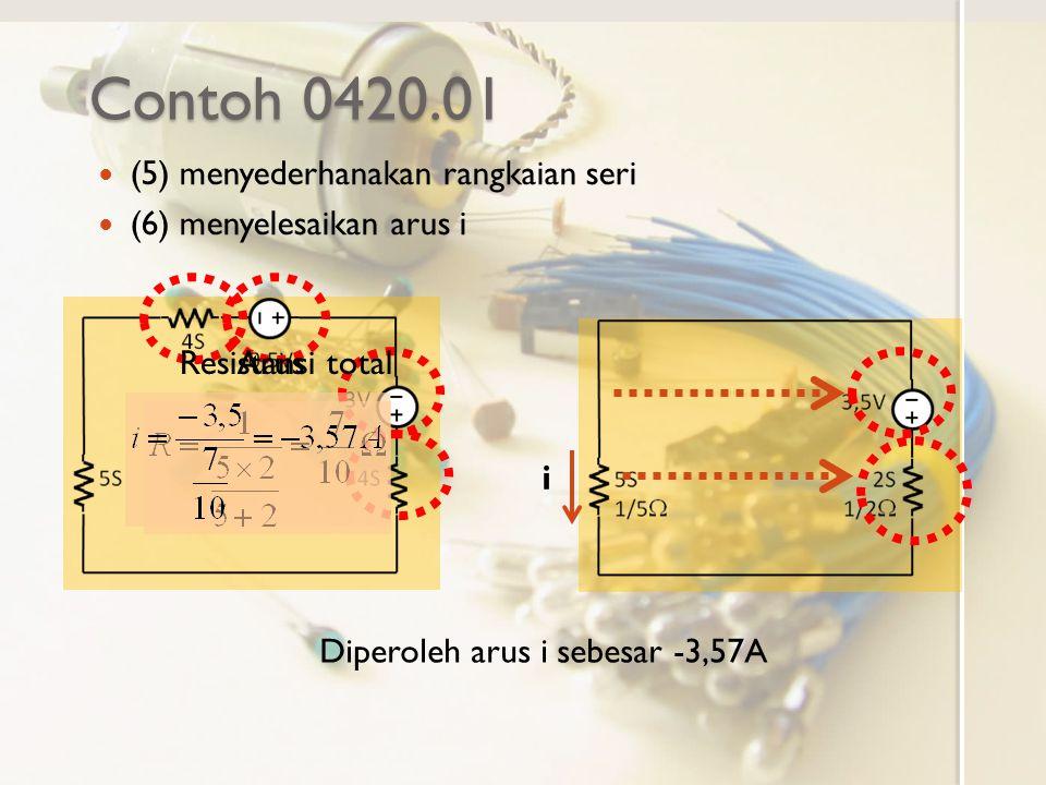 Contoh 0420.01 (5) menyederhanakan rangkaian seri