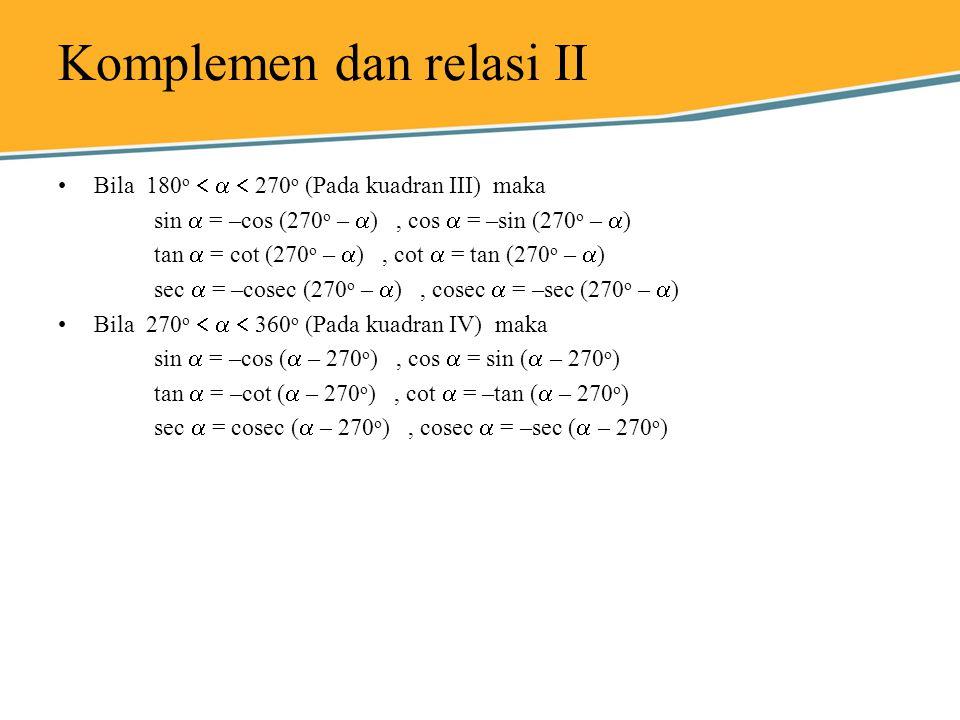 Komplemen dan relasi II