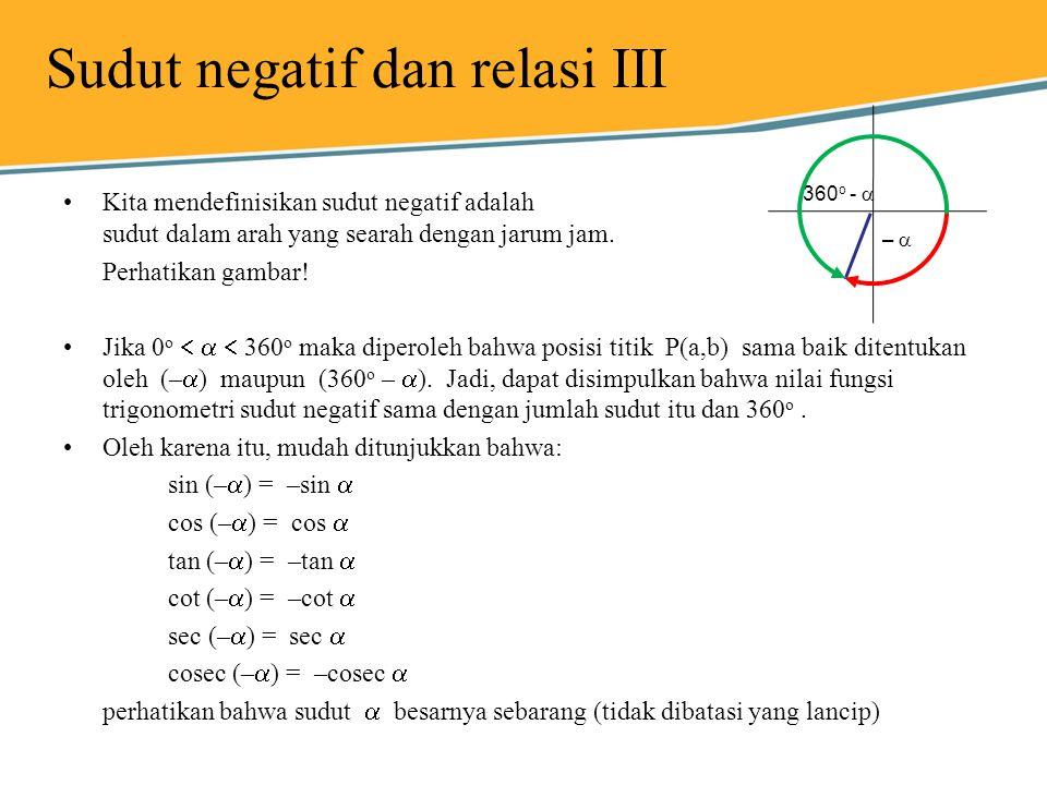Sudut negatif dan relasi III