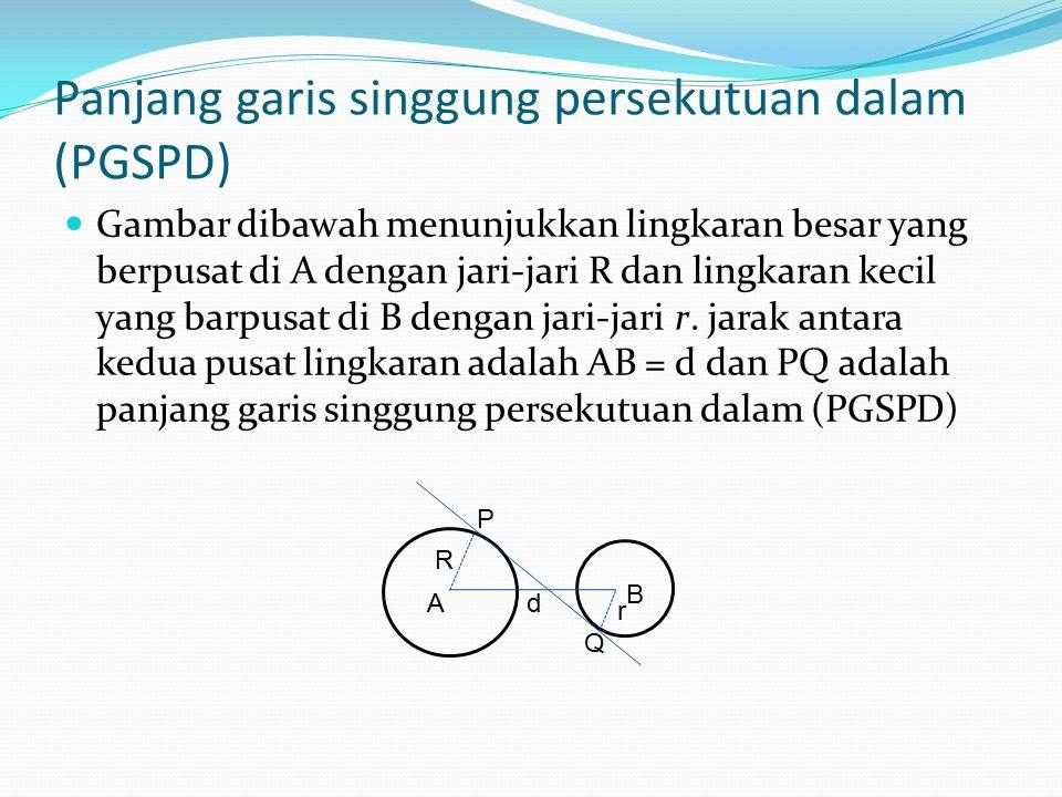 Panjang garis singgung persekutuan dalam (PGSPD)