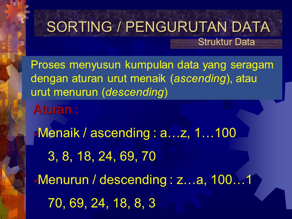 SORTING / PENGURUTAN DATA