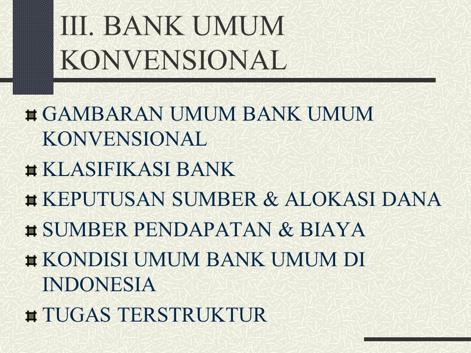 III. BANK UMUM KONVENSIONAL