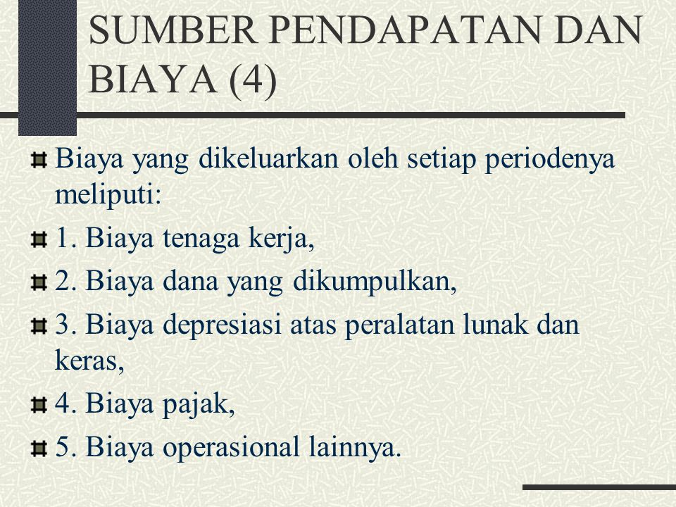 SUMBER PENDAPATAN DAN BIAYA (4)
