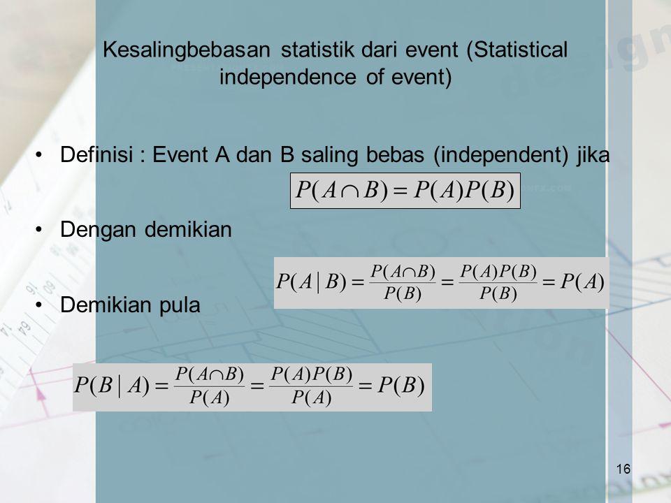 Kesalingbebasan statistik dari event (Statistical independence of event)