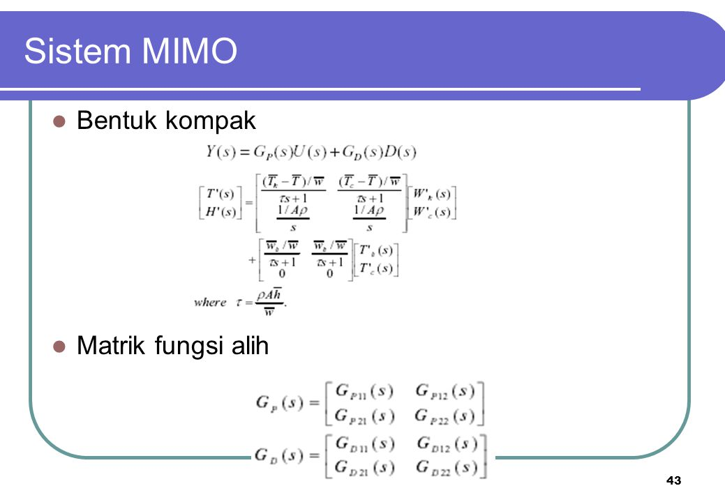 Sistem MIMO Bentuk kompak Matrik fungsi alih