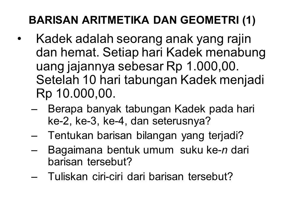 BARISAN ARITMETIKA DAN GEOMETRI (1)