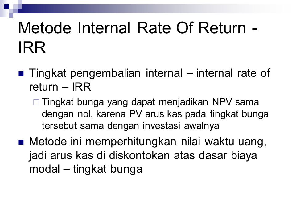 Metode Internal Rate Of Return - IRR