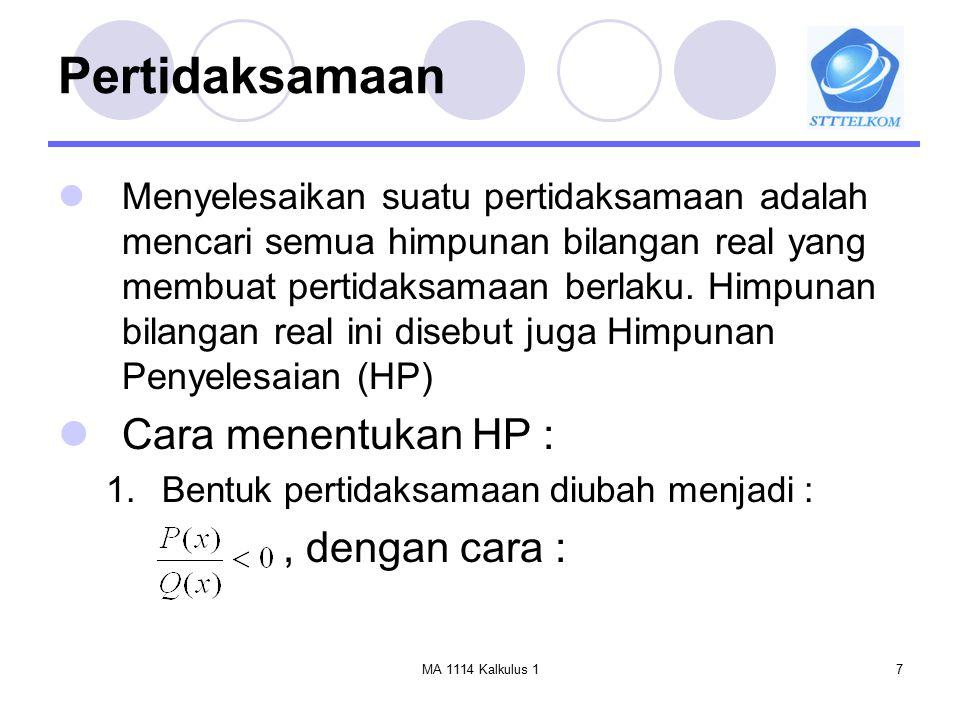 Pertidaksamaan Cara menentukan HP : , dengan cara :
