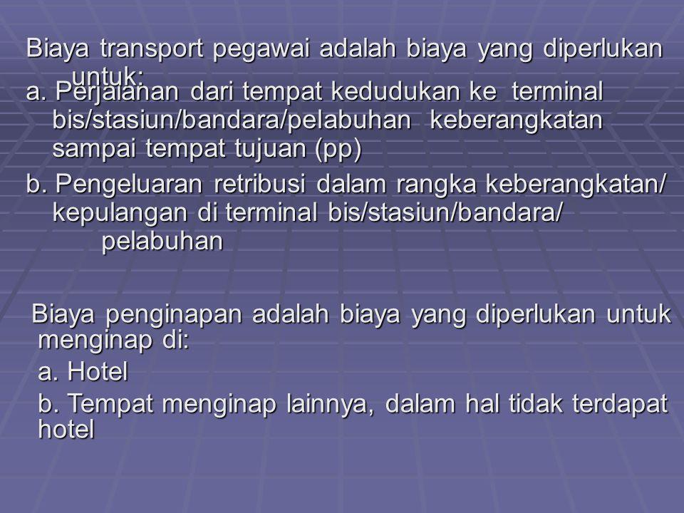 Biaya transport pegawai adalah biaya yang diperlukan untuk: