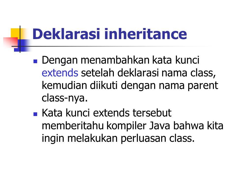 Deklarasi inheritance