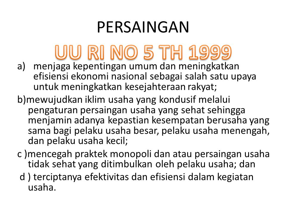 PERSAINGAN UU RI NO 5 TH 1999.