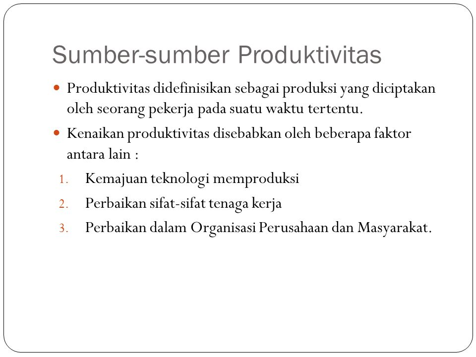 Sumber-sumber Produktivitas