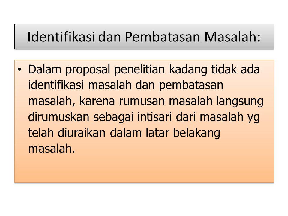 Identifikasi dan Pembatasan Masalah: