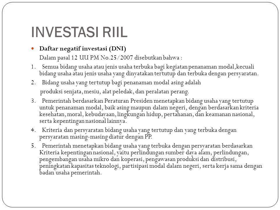 INVESTASI RIIL Daftar negatif investasi (DNI)