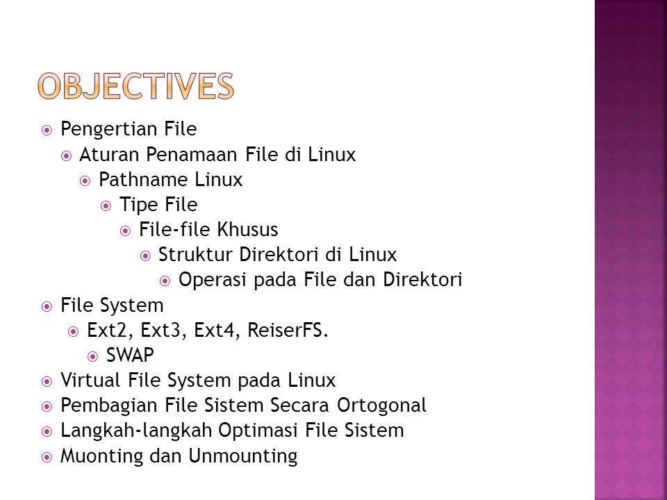 objectives Pengertian File Aturan Penamaan File di Linux