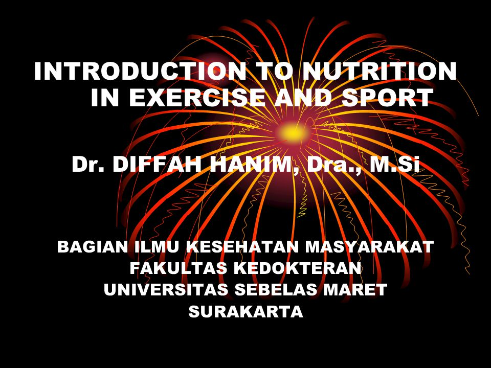 INTRODUCTION TO NUTRITION IN EXERCISE AND SPORT