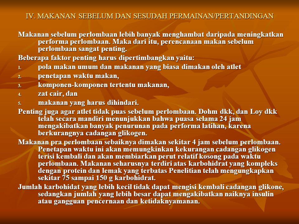 IV. MAKANAN SEBELUM DAN SESUDAH PERMAINAN/PERTANDINGAN