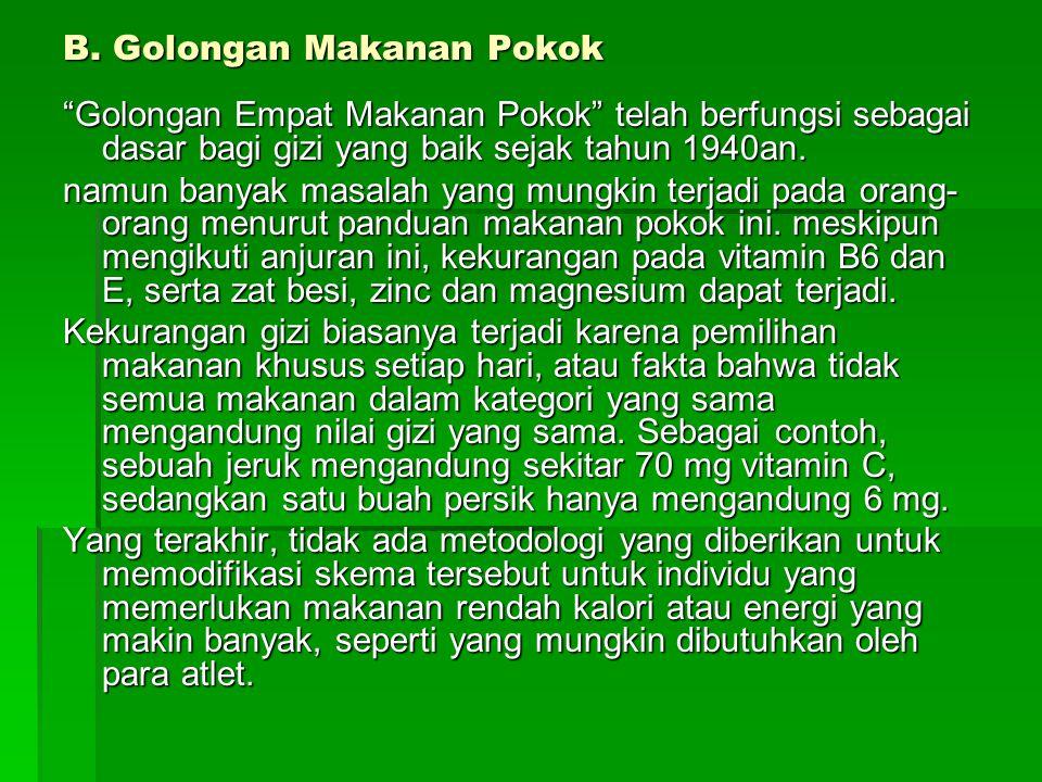 B. Golongan Makanan Pokok