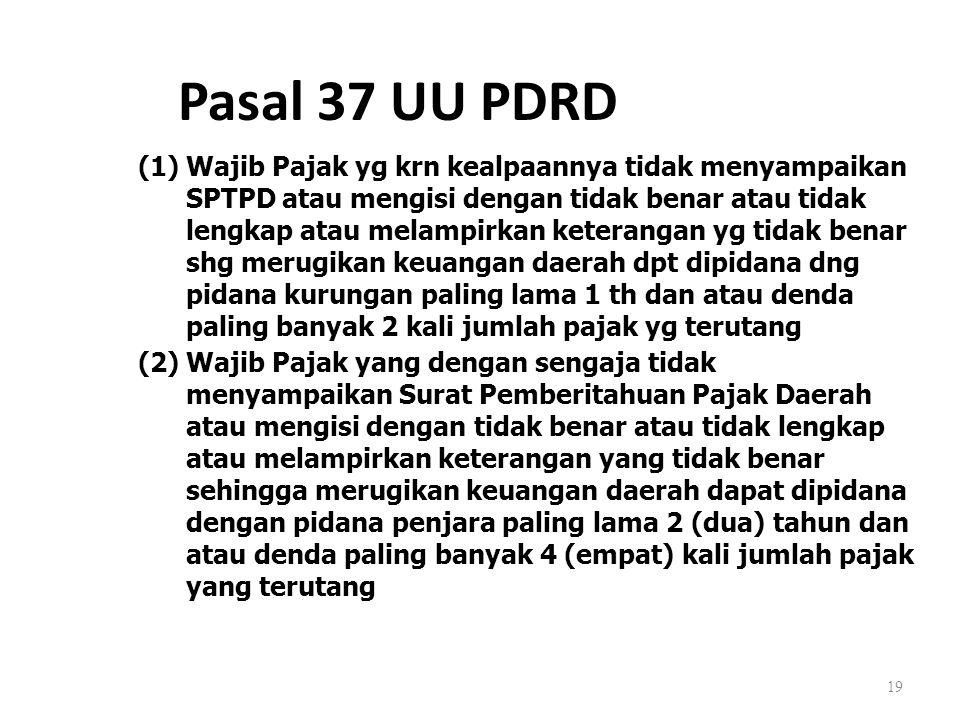 Pasal 37 UU PDRD