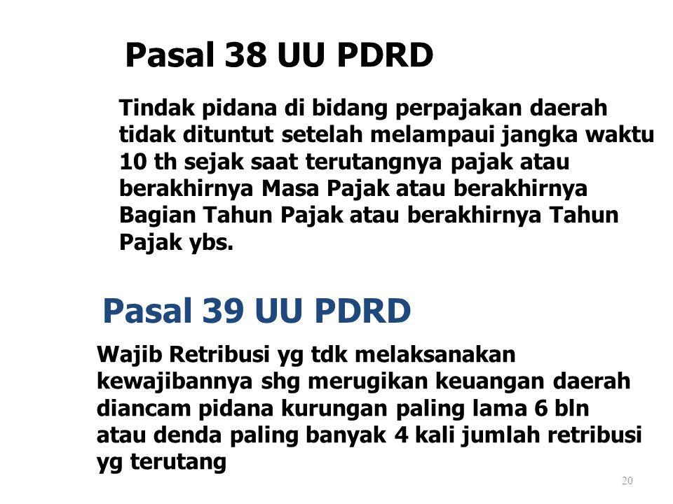 Pasal 38 UU PDRD Pasal 39 UU PDRD