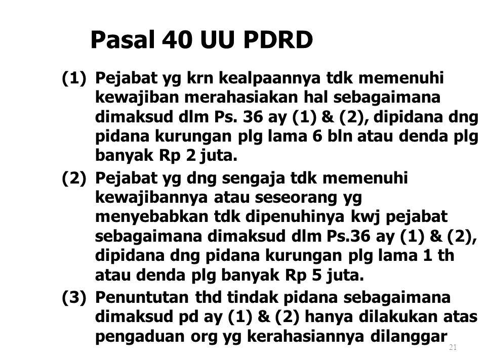 Pasal 40 UU PDRD