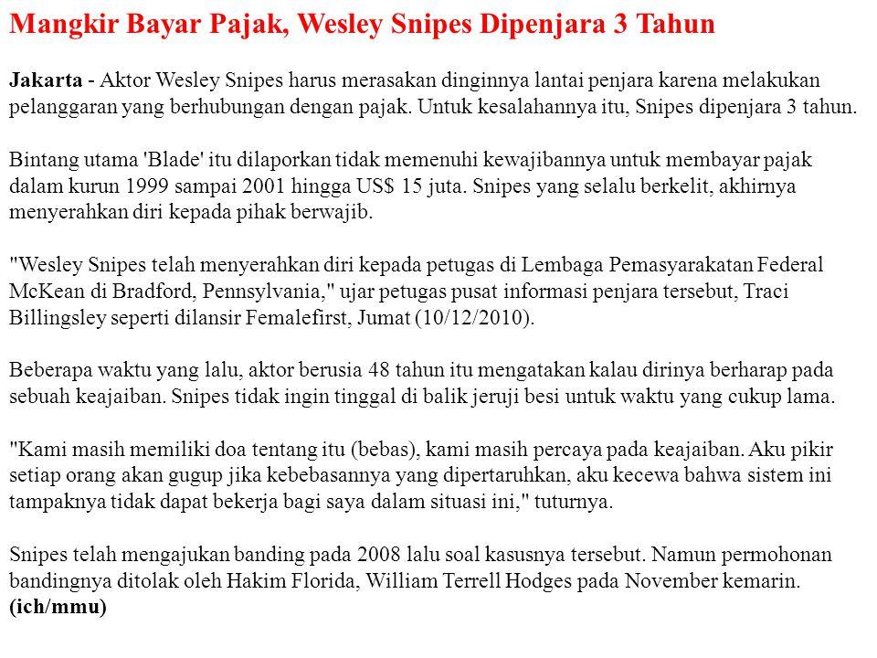 Mangkir Bayar Pajak, Wesley Snipes Dipenjara 3 Tahun