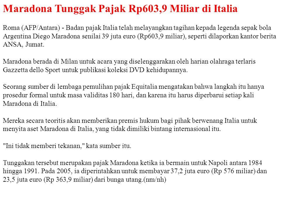 Maradona Tunggak Pajak Rp603,9 Miliar di Italia